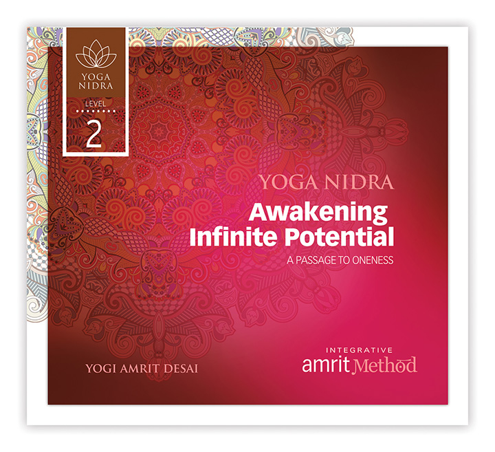 Yoga Nidra Awakening Infinite Potential A Passage To Oneness With Yogi Amrit Desai CD Or Digital Download